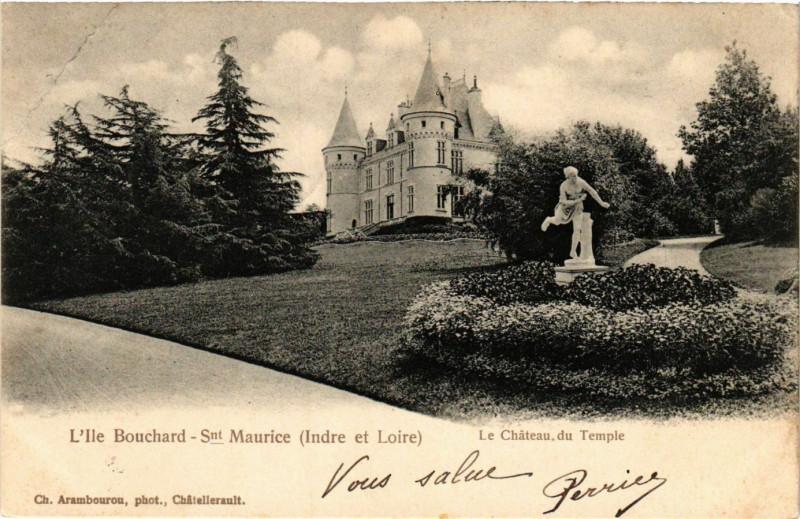 Carte postale ancienne L'Ile Bouchard - Snt-Maurice - Le Chateau de Temple à L'Île-Bouchard
