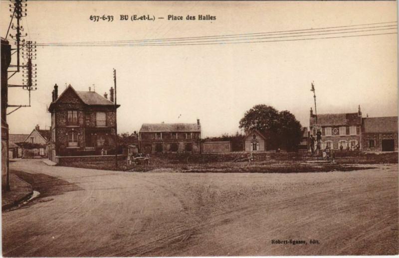 Carte postale ancienne Bu - Place des Halles à Bû
