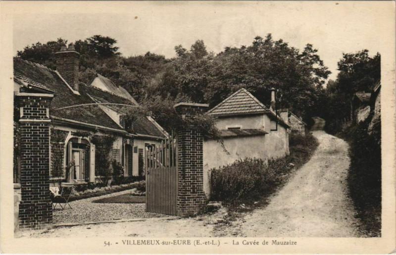 Carte postale ancienne Villemeux-sur-Eure - La Cavée de Mauzaize à Villemeux-sur-Eure