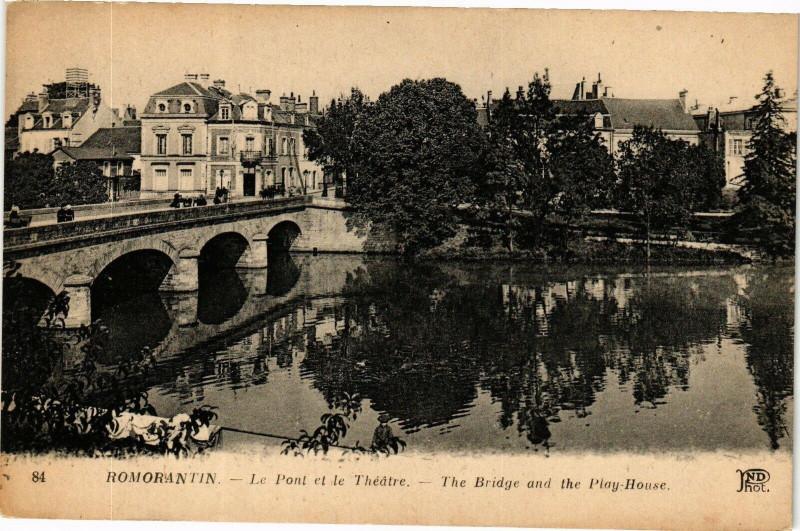Carte postale ancienne Romorantin - Le Pont et le Theatre - The Bridge and the Play-House