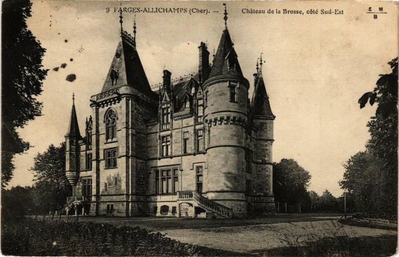 Carte postale ancienne Farges-Allichamps Chateau de la Brosse, coté Sud-Est à Farges-Allichamps