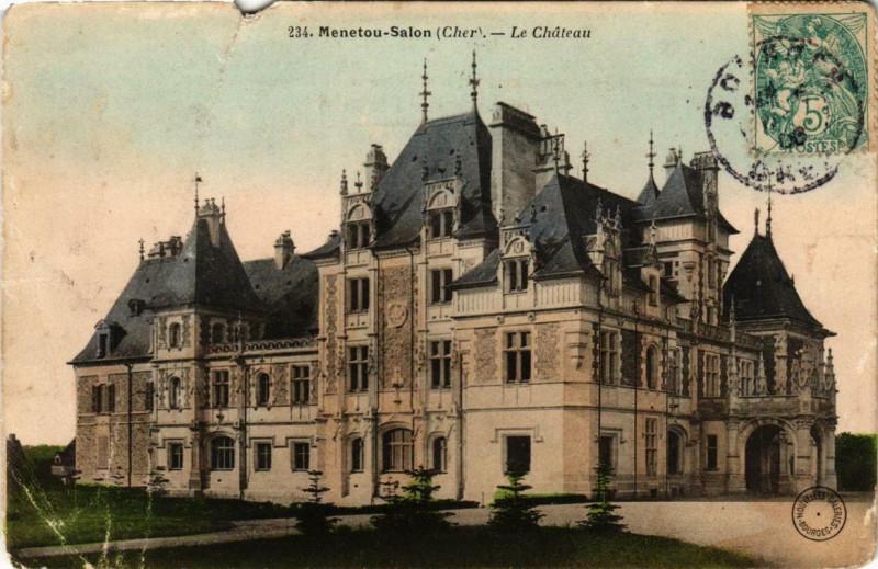 Carte postale ancienne Menetou-Salon Le Chateau à Menetou-Salon