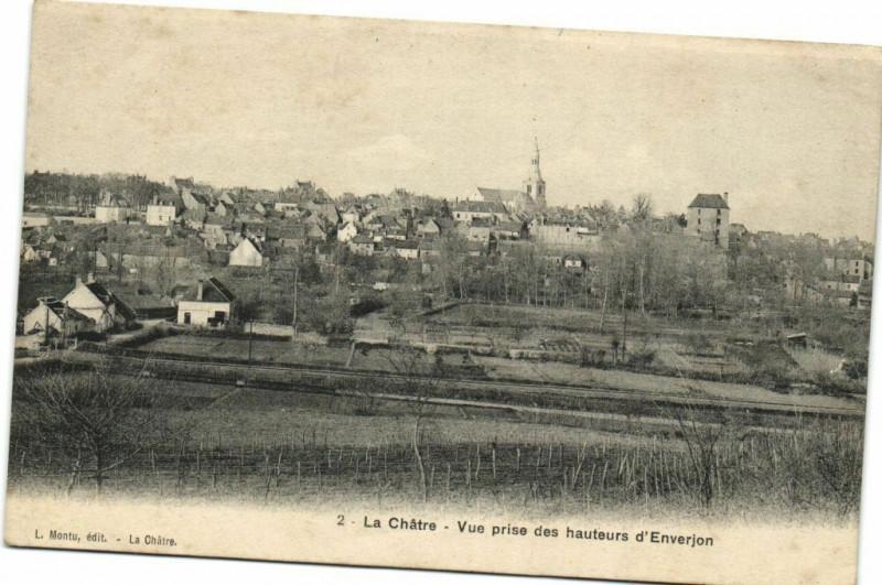 Carte postale ancienne La Chatre - Vue prise des hauteurs d'Everjon à La Châtre