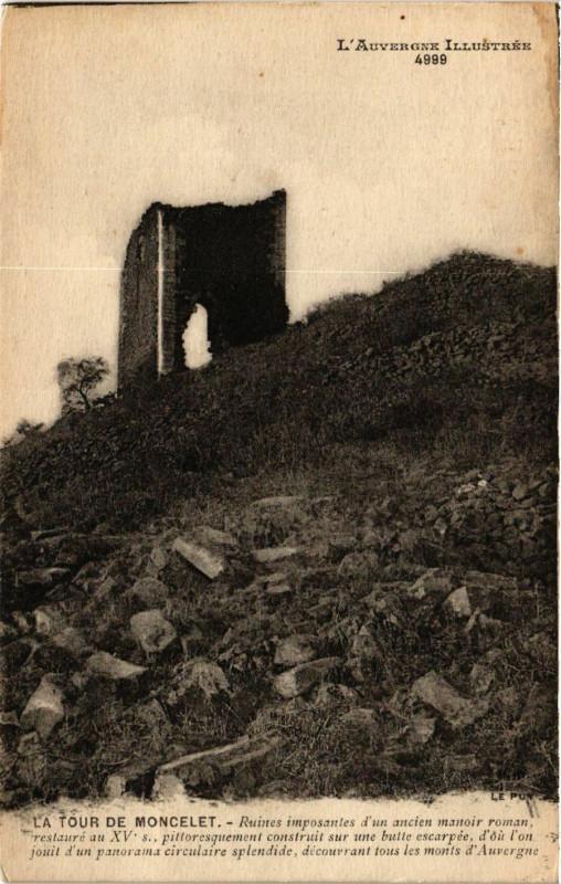 Carte postale ancienne L 'Auvergne Illustrée La Tour de Montcelet à Montcel