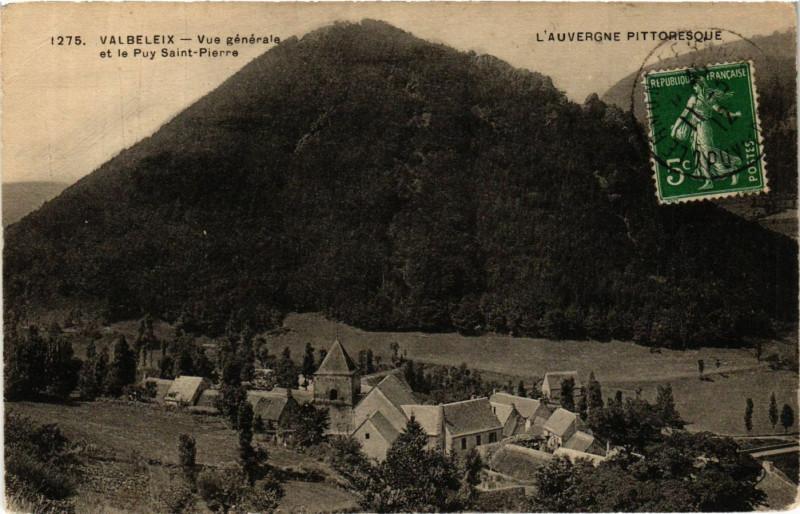 Carte postale ancienne L'Auvergne Pittoresque Valbeleix Vue générale et le Puy St-Pierre à Valbeleix