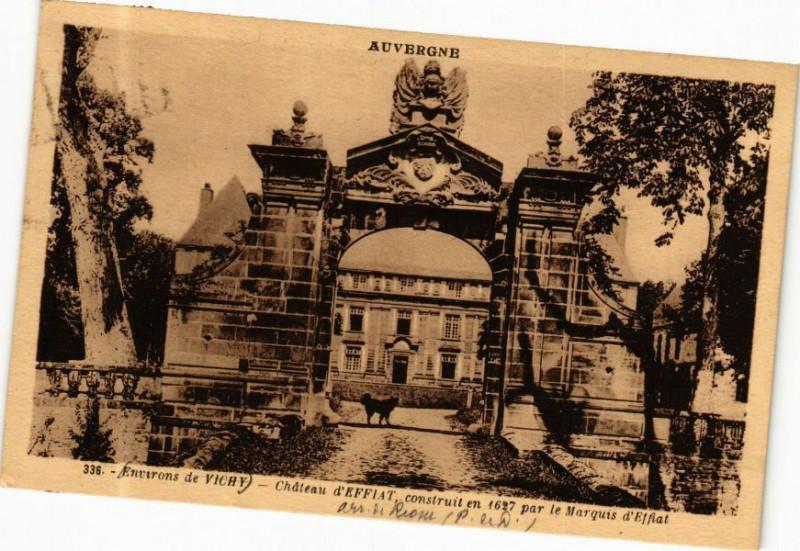 Carte postale ancienne Auvergne-Env. de Vichy - Chateau d'Effiat construit en 1627... à Effiat