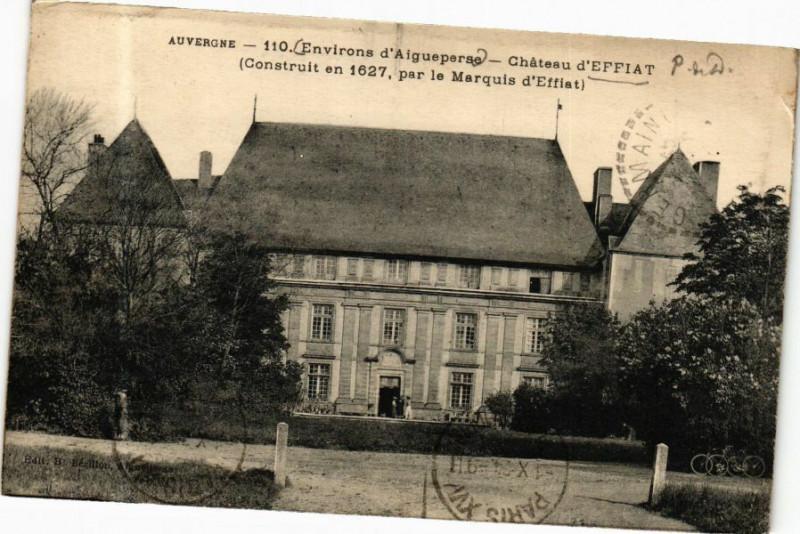 Carte postale ancienne Auvergne-Env. d'Aiguesperse-Chateau d'Effiat (Construit en 1627 à Effiat