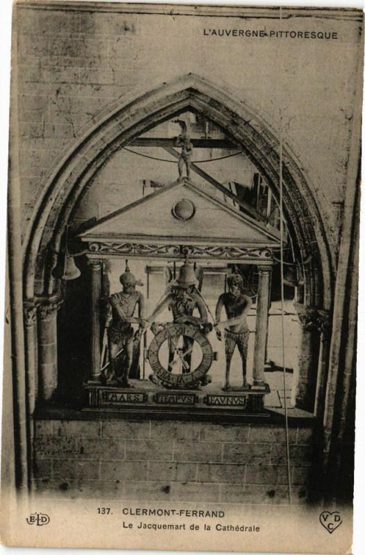 Carte postale ancienne Clermont-Ferrand - Le Jacquemart de la Cathedrale à Clermont-Ferrand