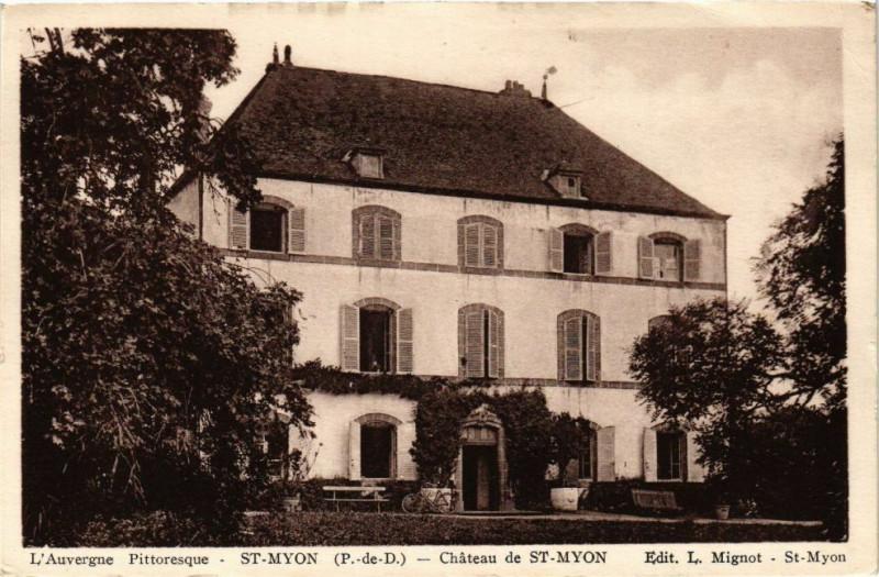 Carte postale ancienne Saint-Myon - Chateau de Saint-Myon à Saint-Myon