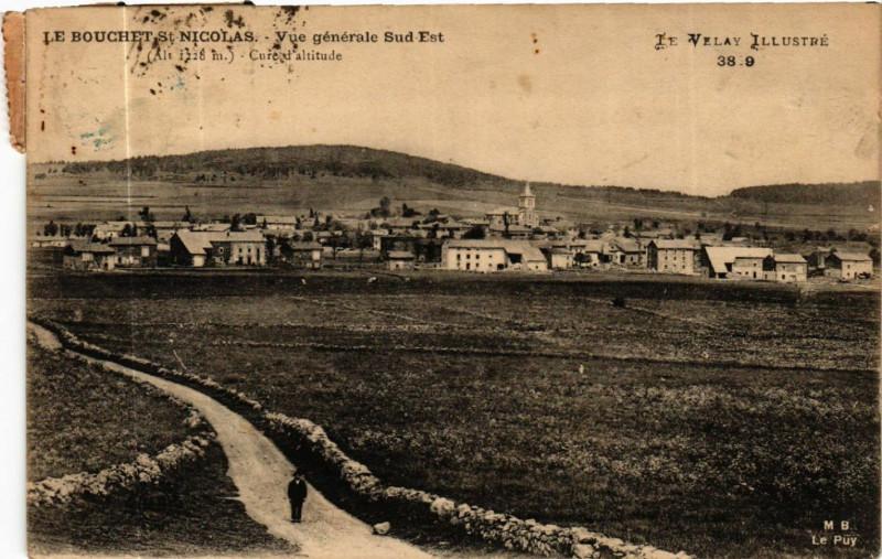 Carte postale ancienne Le Bouchet-Saint-Nicolas -Vue generale Sud Ouest (alt 1278 ) au Bouchet-Saint-Nicolas