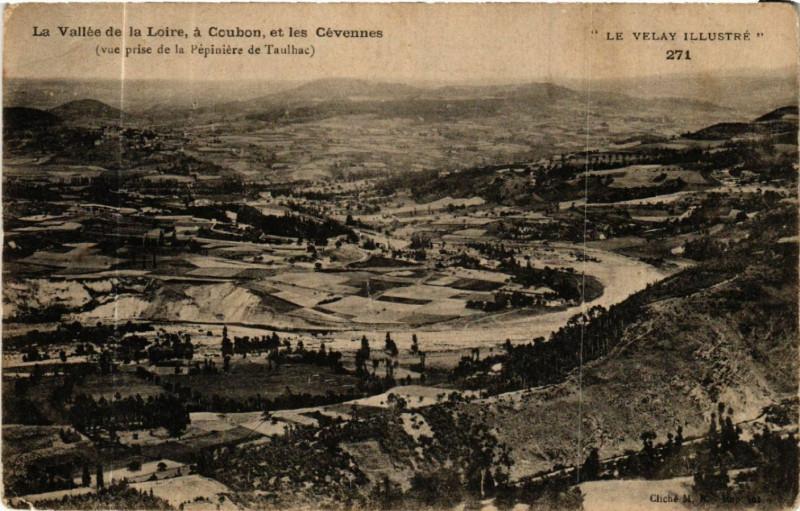 Carte postale ancienne La Vallee de la Loire, a coubon et les Cevennes (vue prise de ... à Coubon