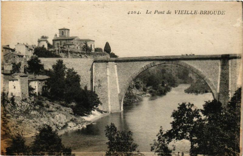 Carte postale ancienne Le Pont de Vieille-Brioude à Vieille-Brioude
