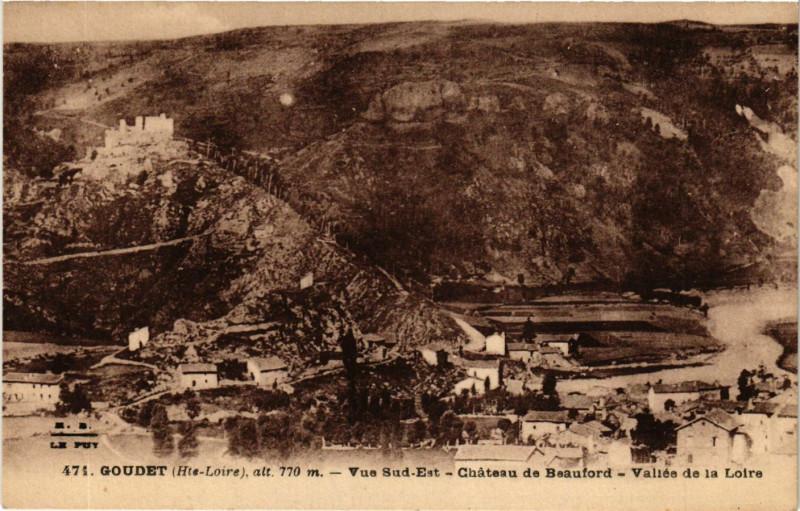 Carte postale ancienne Goudet - Vue Sud-Est - Chateau Beauford - Vallée de la Loire à Goudet