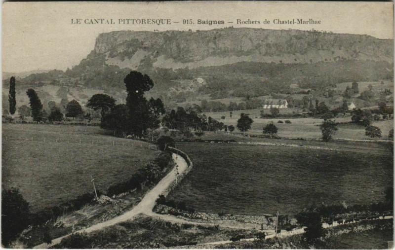 Carte postale ancienne Saignes Rochers de Chastel-Marlhac France à Saignes