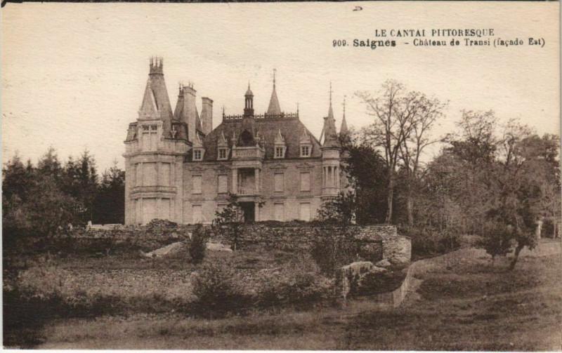 Carte postale ancienne Saignes Chateau de Transi France à Saignes