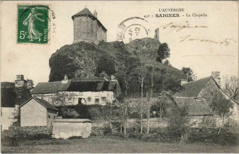 Carte postale ancienne Saignes La Chapelle France à Saignes