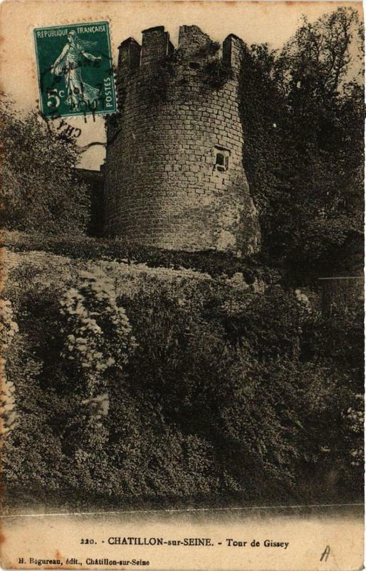 Carte postale ancienne Chatillon-sur-Seine Tour de Gissey à Châtillon-sur-Seine