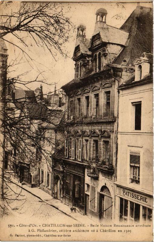 Carte postale ancienne Chatillon-sur-Seine Beile Maison Renaissance attribuée à Châtillon-sur-Seine