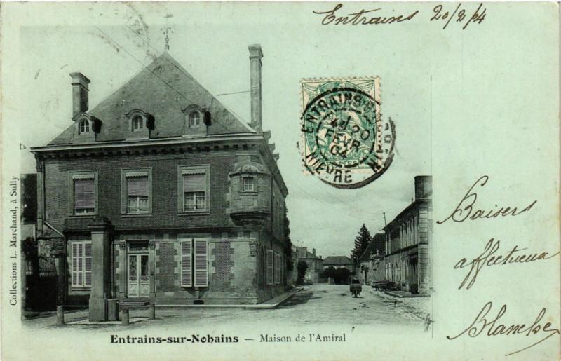 Carte postale ancienne Entrains sur NOHAINs-Maison de l'Amiral à Entrains-sur-Nohain