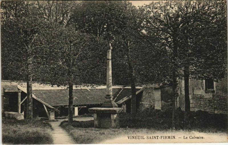 Carte postale ancienne Vineuil-Saint-Firmin - Le Caivaire à Vineuil-Saint-Firmin