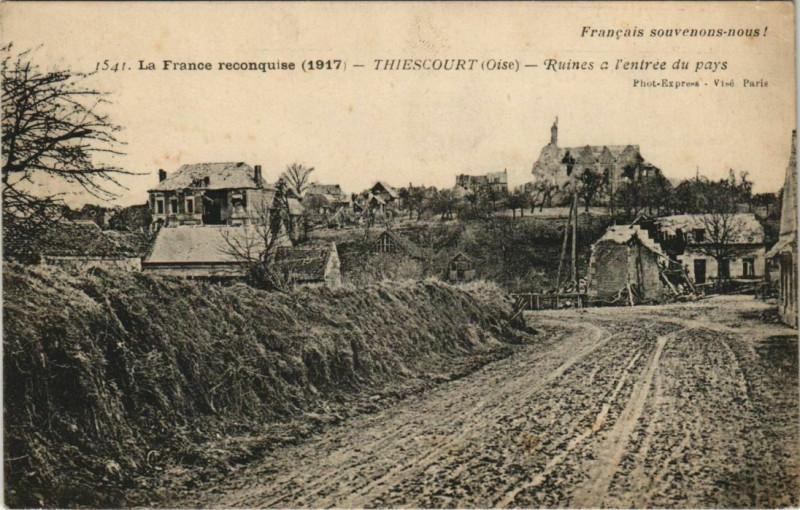 Carte postale ancienne La France reconquise - Thiescourt - Ruines a l'entrée du pays à Thiescourt