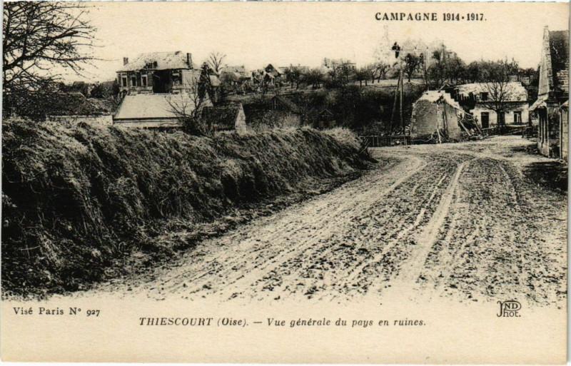 Carte postale ancienne Thiescourt - Vue Generale du Pays en Ruines à Thiescourt