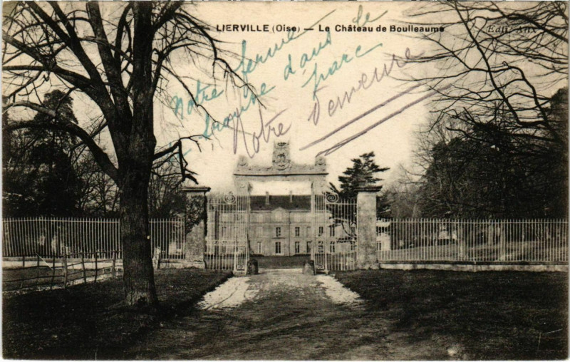 Carte postale ancienne Lierville - Le Chateau de Boulleaume à Lierville