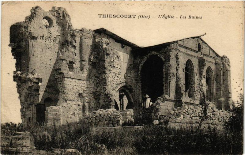 Carte postale ancienne Thiescourt-L'Eglise Les Ruines à Thiescourt
