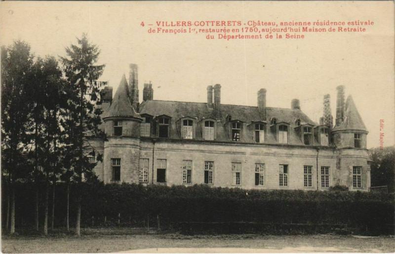 Carte postale ancienne Villers-Cotterets Chateau ancienne residence estivale à Villers-Cotterêts