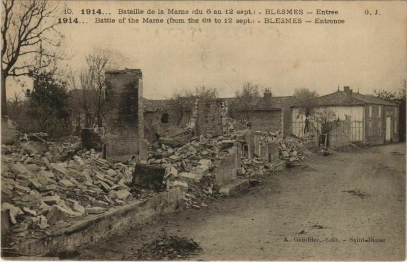 Carte postale ancienne Blesmes - Entree - Ruines - Bataille de la Marne 1914 à Blesmes