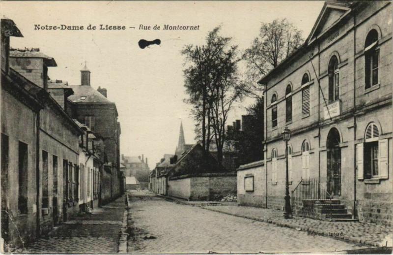 Carte postale ancienne Notre-Dame de Liesse - Rue de Montcornet à Montcornet