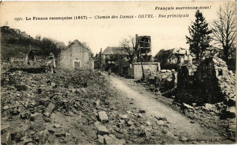 Carte postale ancienne La France reconquise (1917) Chemin des Dames Ostel Rue ... à Ostel