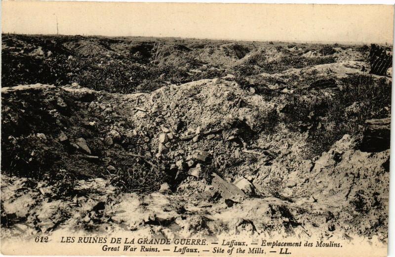 Carte postale ancienne Les Ruines de La Grande Guerre Laffaux Emplacement des Moulins à Laffaux