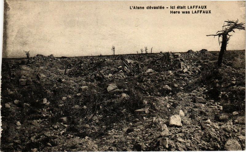 Carte postale ancienne L'Aisne devastee Ici etait Laffaux ; Here was Laffaux à Laffaux