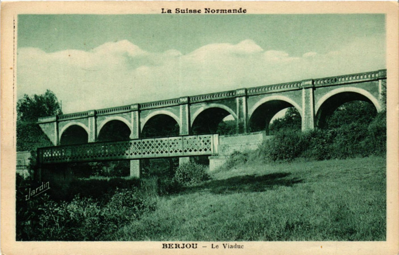 Carte postale ancienne Le Suisse Normande - Berjou - Le Viaduc à Berjou