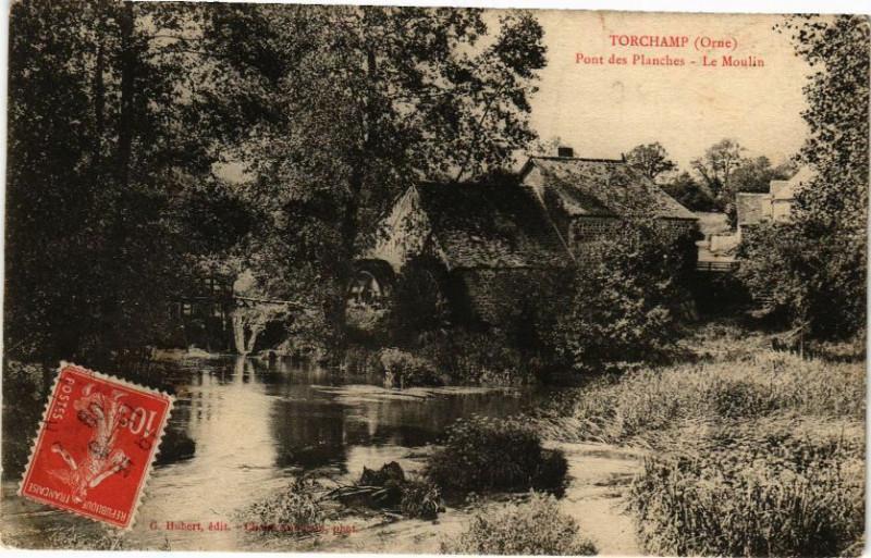 Carte postale ancienne Torchamp - Pont des Planches - Le Moulin à Torchamp