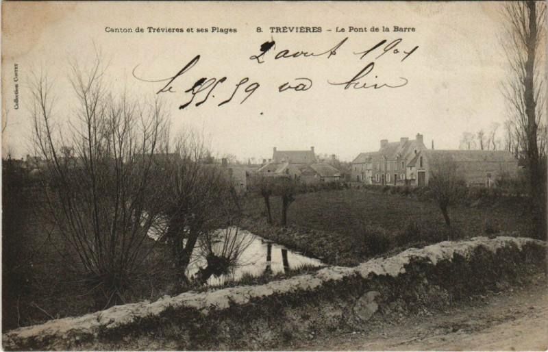 Carte postale ancienne Trevieres - Le Pont de la Barre à Trévières