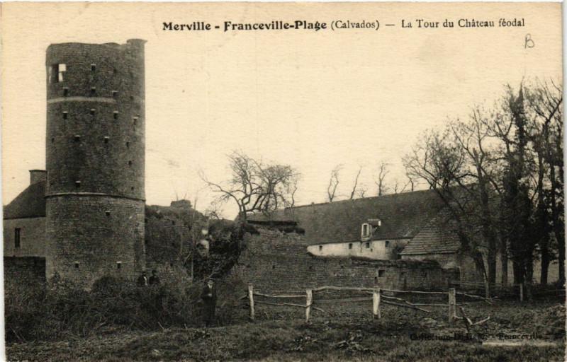 Carte postale ancienne Merville-Franceville-Plage - La Tour du Chateau féodal à Merville-Franceville-Plage