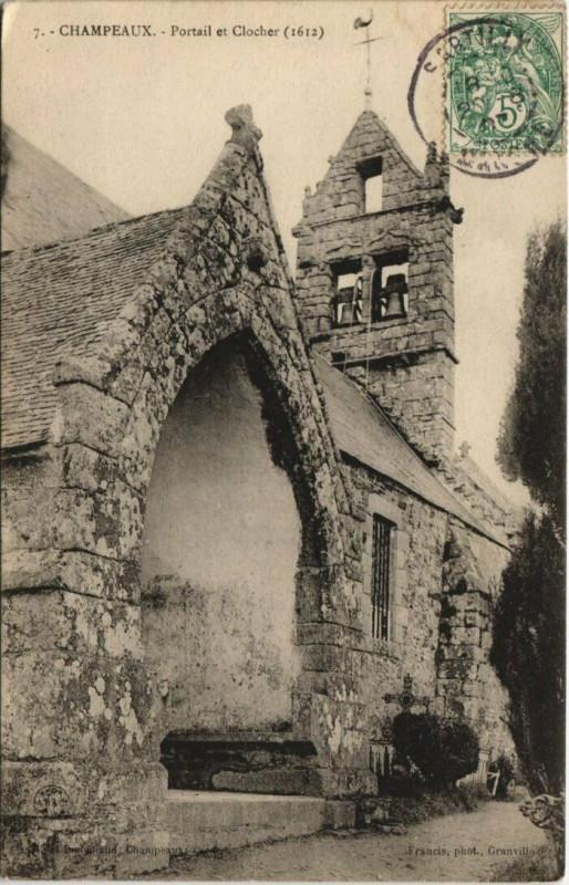 Carte postale ancienne Champeaux - Portail et Clocher à Champeaux