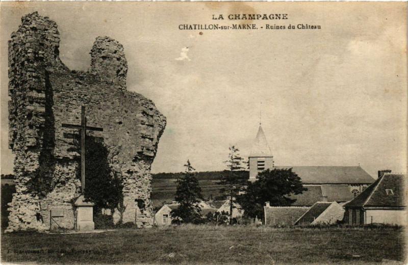 Carte postale ancienne Chatillon sur Marne - Ruines du Chateau à Châtillon-sur-Marne