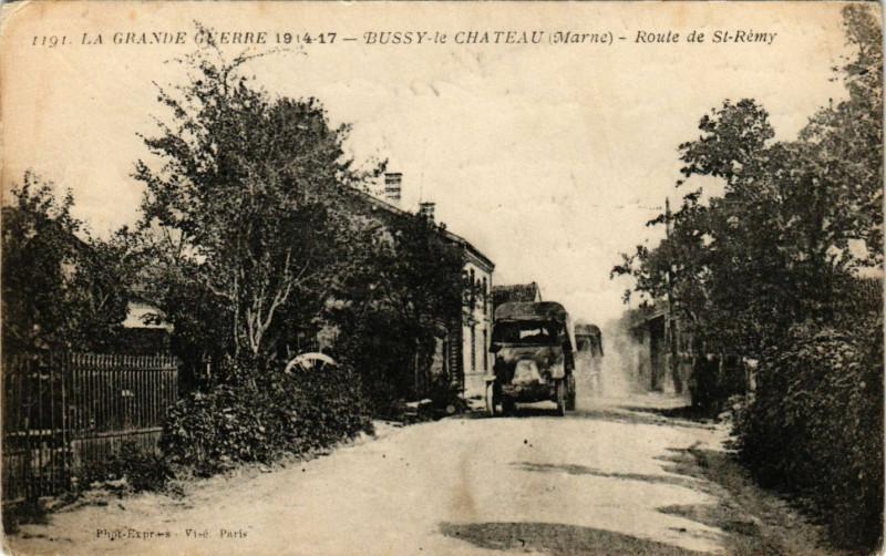 Carte postale ancienne Bussy le Chateau - Route de Saint-Remy à Bussy-le-Château