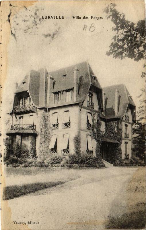 Carte postale ancienne Eurville Villa des Forges à Orges