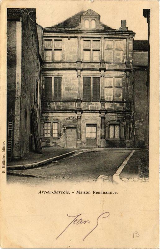Carte postale ancienne Arc-en-Barrois Maison Renaissance à Arc-en-Barrois