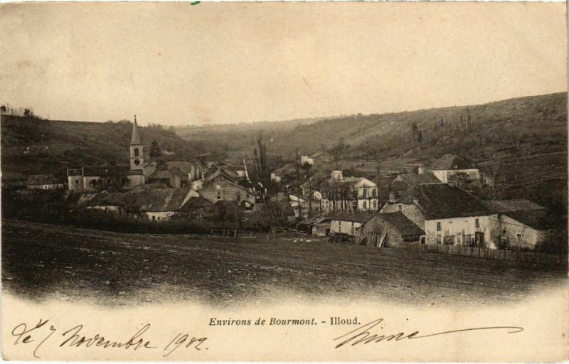 Carte postale ancienne Env. de Bourmont - Illoud à Illoud