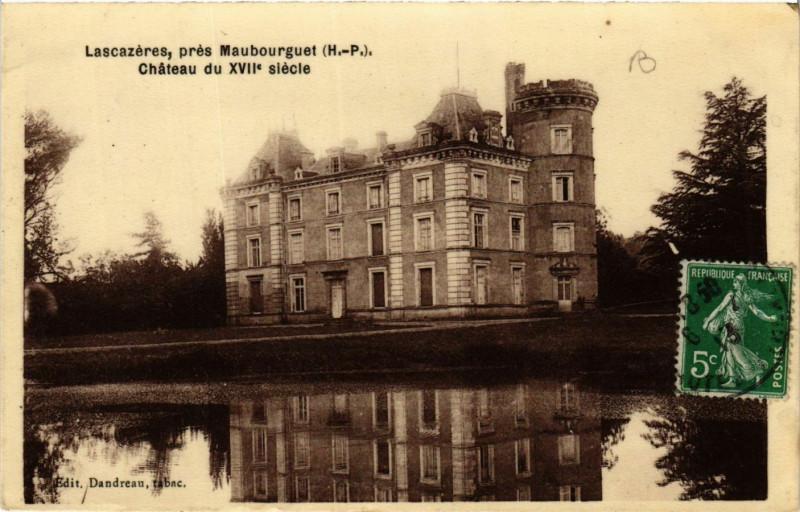 Carte postale ancienne Lascazeres Chateau du XVIIe siecle à Lascazères