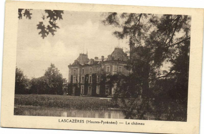 Carte postale ancienne Lascazeres (Hautes-Pyrenées) - Le chateau à Lascazères