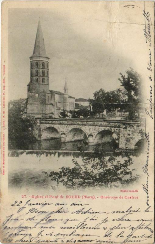 Carte postale ancienne Soual Eglise et Pont de Soual - Environs de Castres à Soual