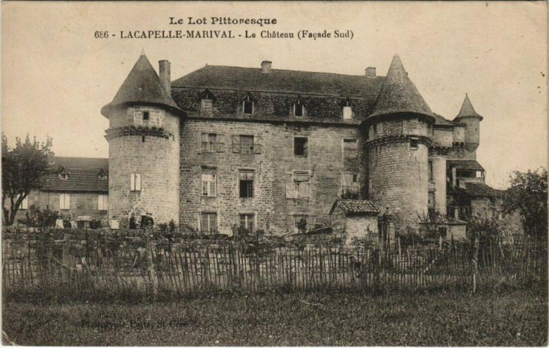 Carte postale ancienne Le Lot Pittoresque Lacapelle Marival - Le Chateau (Facade Sud) à Lacapelle-Marival
