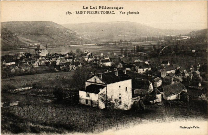 Carte postale ancienne Le Lot Pittorescue - Saint-Pierre Toirac - Vue générale à Saint-Pierre-Toirac
