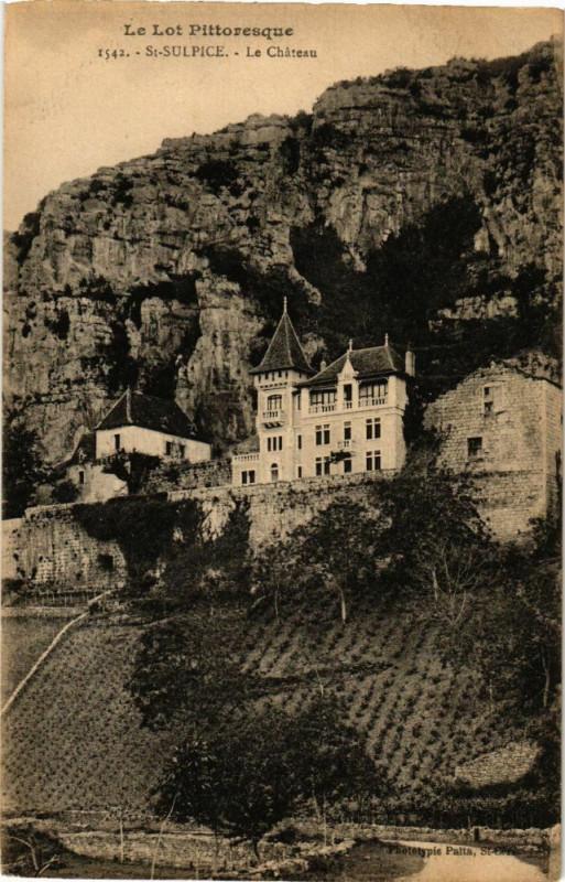 Carte postale ancienne Le Lot Pittoresque - Saint-Sulpice - Le Chateau à Saint-Sulpice